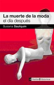 VLC Book: La muerte de la Moda el día después, Susana Saulquin