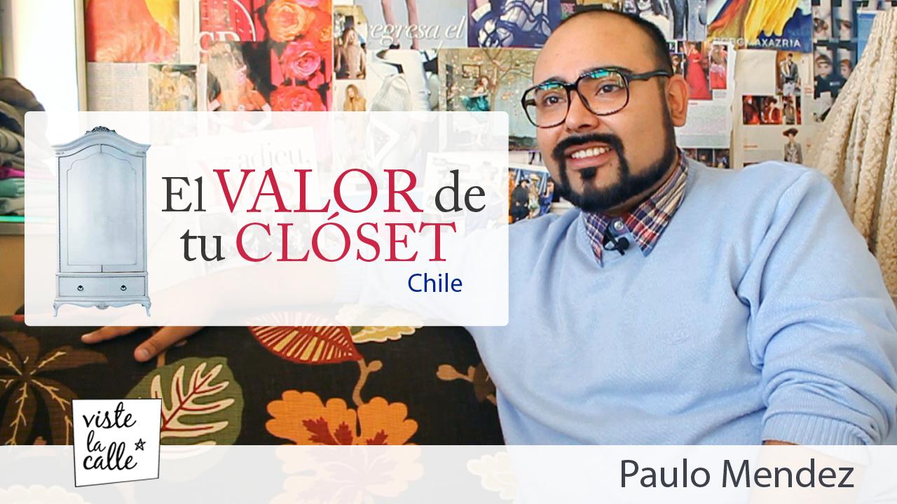 El Valor de Tu Clóset Chile: Paulo Mendez