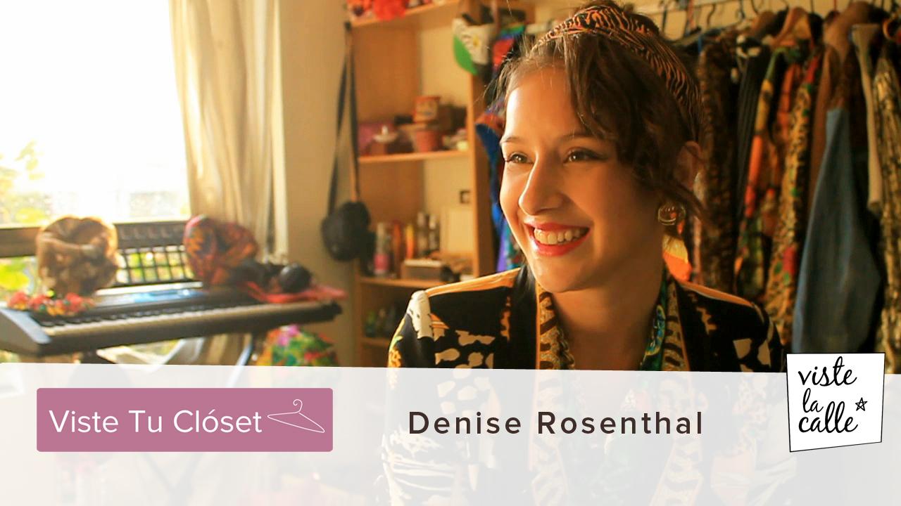 Viste tu Clóset: Denise Rosenthal
