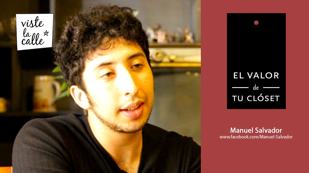 El Valor de tu Clóset: Manuel Salvador
