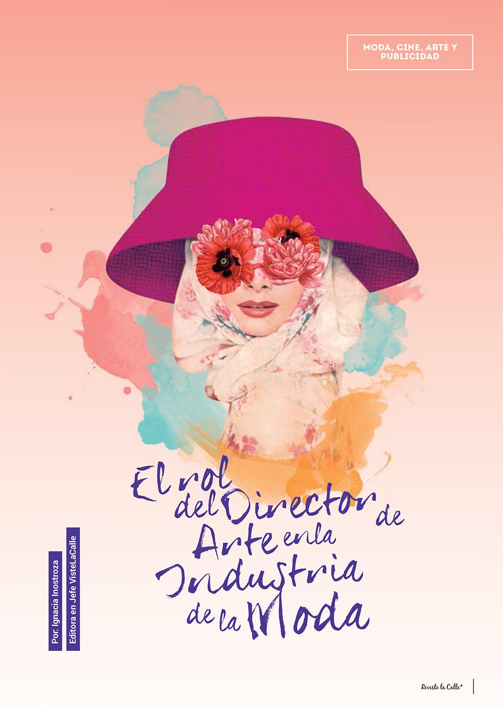 RevisteLaCalle 9: El rol del Director de Arte en la industria de la Moda