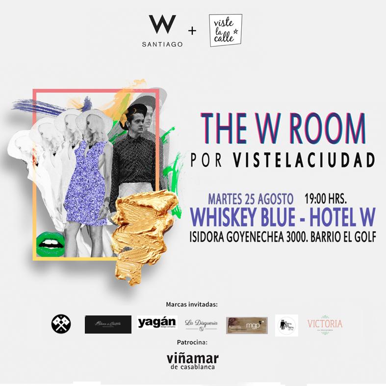 Reserva la fecha: The W Room por VisteLaCiudad – 25 de agosto