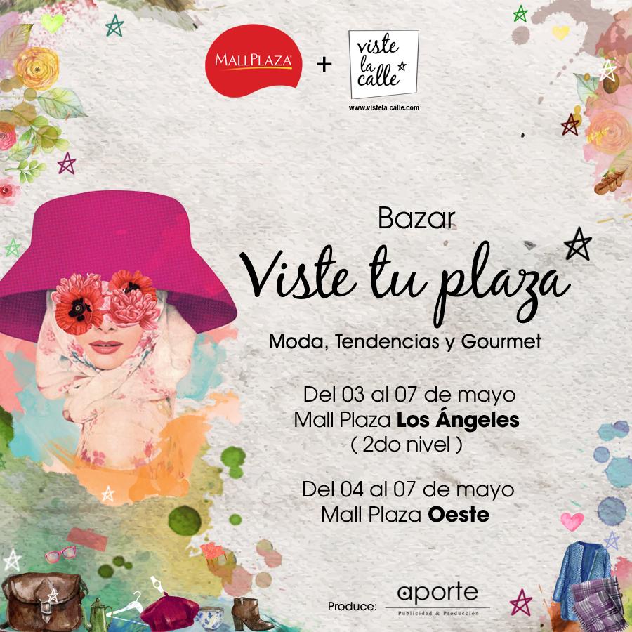 Bazares VisteTuPlaza por el Día de la Madre: Esta semana estamos en Mall Plaza Oeste y en Los Angeles