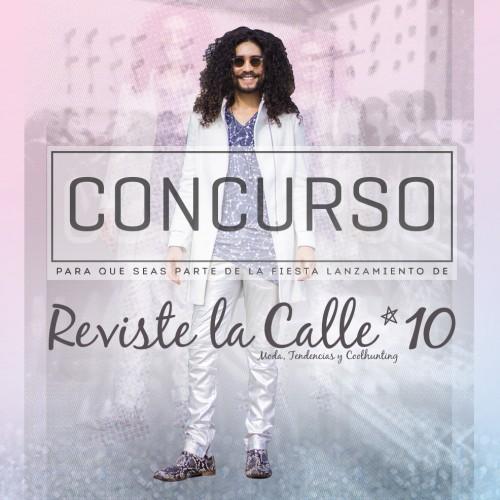 Concurso: Te regalamos 3 entradas para la fiesta lanzamiento de RevisteLaCalle 10