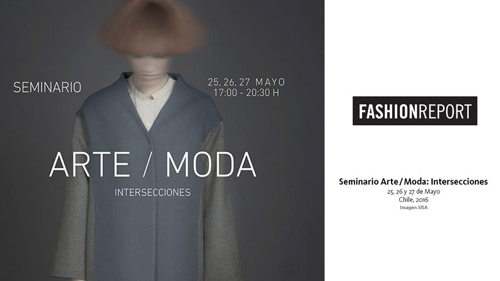 Fashion Report – Seminario Arte/Moda: Intersecciones en MAC Parque Forestal