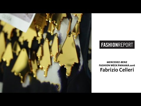 Fashion Report: Fabrizio Celleri en Mercedes Benz Fashion Week Panamá 2016