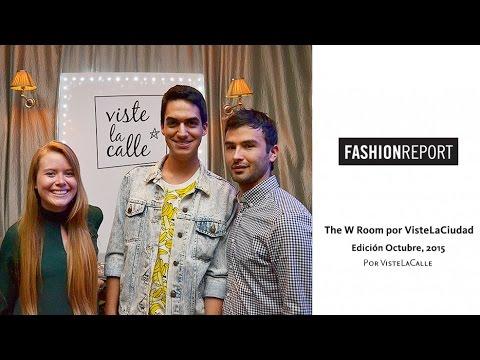 Fashion Report: The W Room por VisteLaCiudad, edición octubre