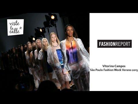 Video: Vitorino Campos – São Paulo Fashion Week Verano 2015 por VisteLaCalle