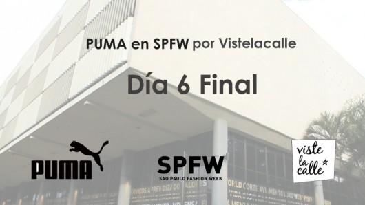 [VIDEO día 6] Puma en SPFW por Viste la Calle: Fin.