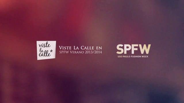 Resumen: VisteLaCalle en Sao Paulo Fashion Week S/S 2014