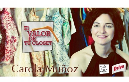 El valor de tu clóset: Carola Muñoz