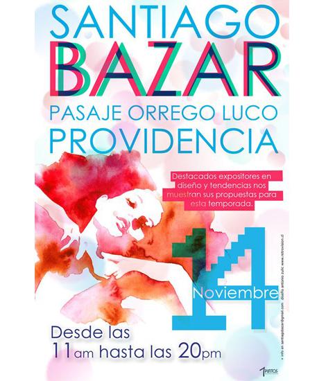 Este fin de semana: Santiago Bazar