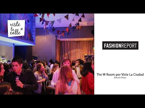 Fashion Report: The W Room por VisteLaCiudad – Segunda edición