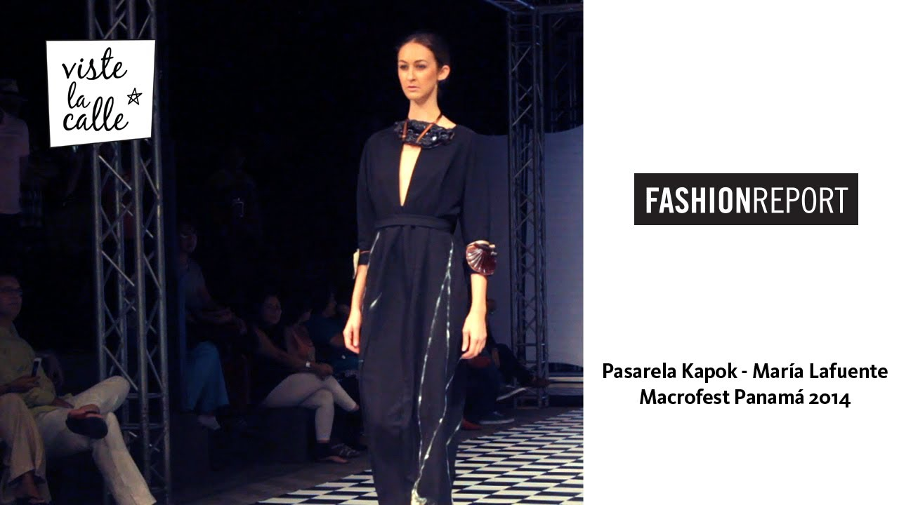 Fashion Report: Kapok de María Lafuente en Macrofest Panamá