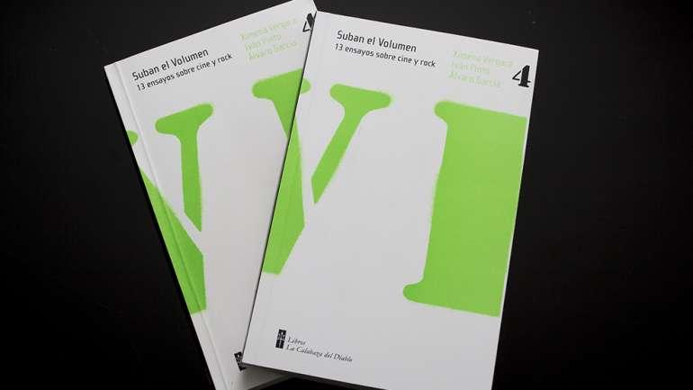 """Concurso: """"Suban el volumen"""", el nuevo libro chileno que une música y cine"""