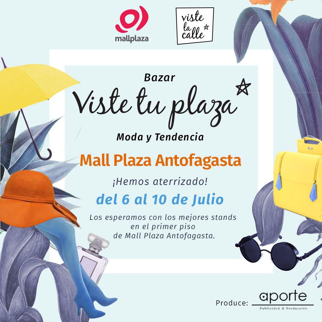 VisteTuPlaza: ¡No te pierdas la oportunidad de visitar nuestro bazar en Antofagasta y Calama!