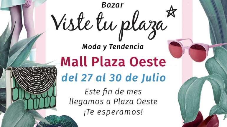 VisteTuPlaza en Mall Plaza Oeste este fin de semana