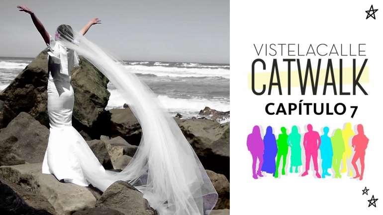 VisteLaCalle Catwalk P/V 2018: Capítulo #7