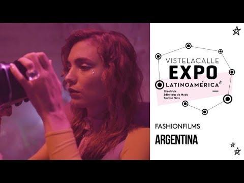 VisteLaCalle EXPO Fashion Films: Argentina