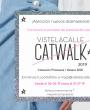 Vuelve VisteLaCalle Catwalk: Atrévete a formar parte de esta pasarela