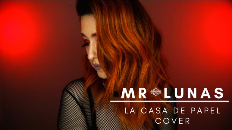 La Casa De Papel cover por Mr. Lunas