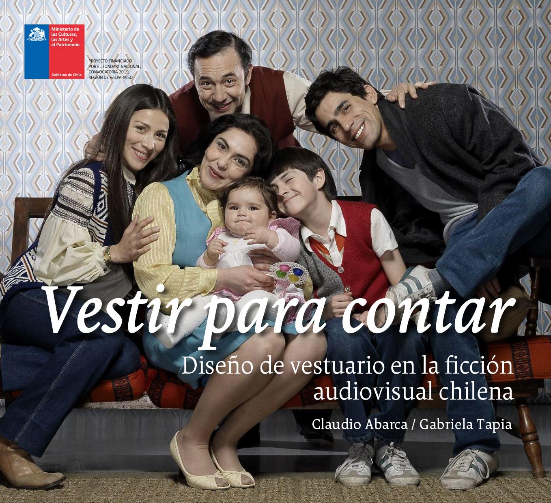 """Entrevista a los creadores de """"Vestir para Contar"""", el libro digital que revisa y visibiliza el diseño de vestuario en películas, series y telenovelas chilenas"""